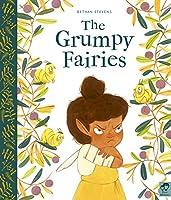 The Grumpy Fairies