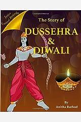 The Story of Dussehra and Diwali (Unravel Festivals) Paperback