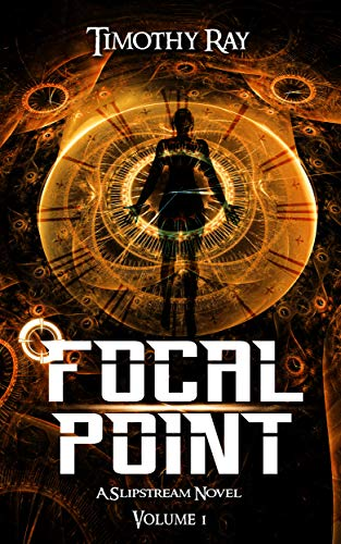 Focal Point (a Slipstream Novel Book 1) (English Edition)