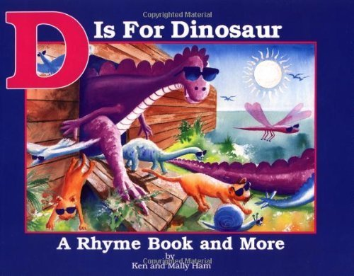 D Is for Dinosaur by Ken Ham (1991-06-01)