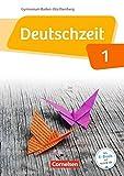Deutschzeit Band 1: 5. Schuljahr - Baden-Württemberg - Schülerbuch
