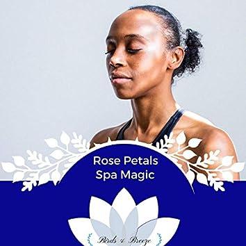 Rose Petals Spa Magic