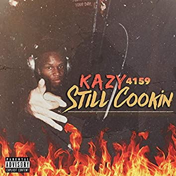 Still Cookin'