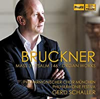 Bruckner: Mass 3, Psalm 146 & Organ Works by Timo Riihonen