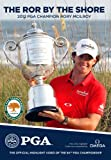2012 PGA Championship - The Ror by the Shore