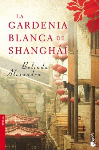 La gardenia blanca de Shanghai (NF Novela)