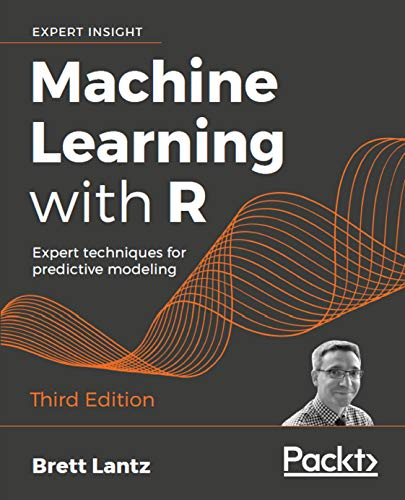 Machine Learning with R: Expert techniques for predictive mo