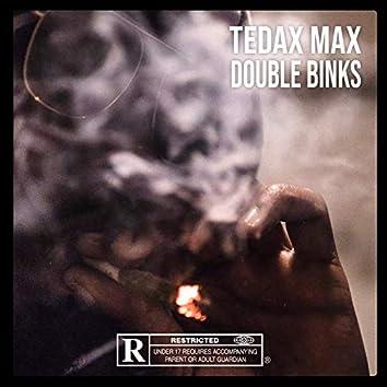 Double Binks, Pt. 1