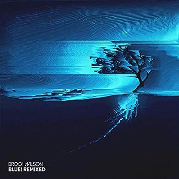 blue! Remixed