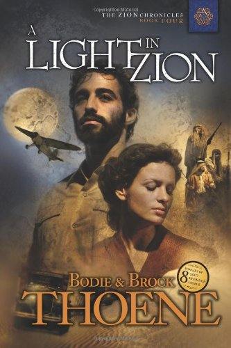 Light In Zion, A (The Zion Chronicles, Band 4)