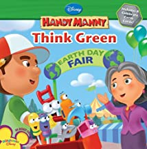 Handy Manny: Think Green! (Disney Handy Manny)