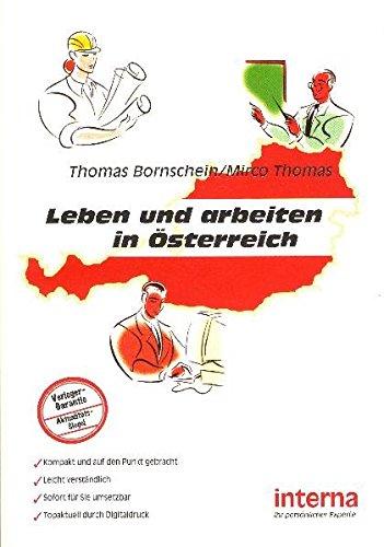 Leben und arbeiten in Österreich: Auswandern nach Österreich
