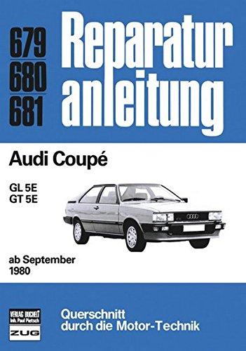 Audi Coupé ab 09/1980 (Reparaturanleitungen)