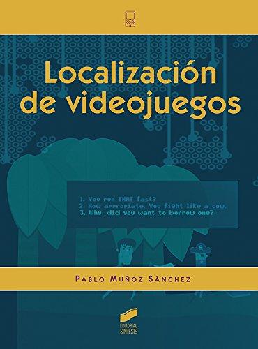 Localización de videojuegos: 2 (Tecnologías Digitales)