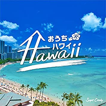 Feeling Hawaii at home
