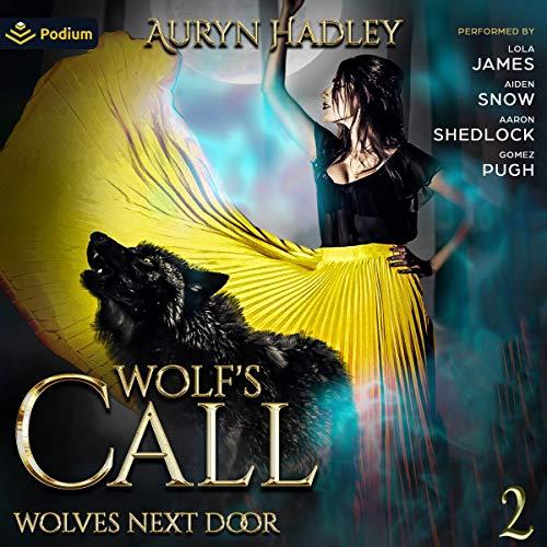 Wolf's Call Audiobook By Auryn Hadley cover art