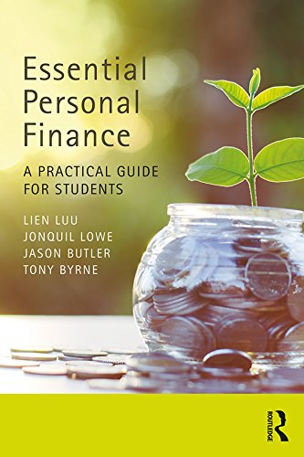 Essential Personal Finance: A Practical Guide for Students by [Lien Luu, Jonquil Lowe, Jason Butler, Tony Byrne]