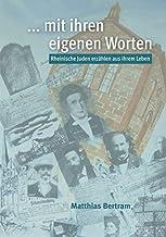 ... mit ihren eigenen Worten: Rheinische Juden erzählen aus