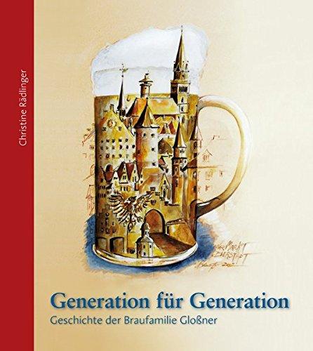 Generation für Generation: Geschichte der Braufamilie Gloßner in Neumarkt