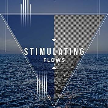 # Stimulating Flows