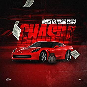 Chasin' (feat. BRUC3)
