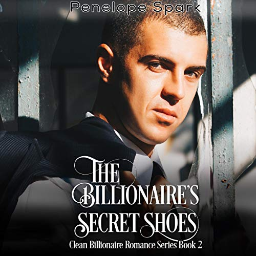 The Billionaire's Secret Shoes audiobook cover art