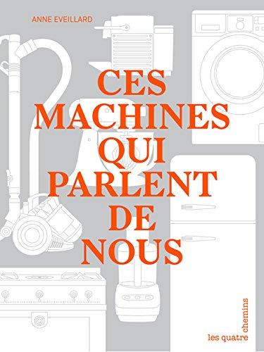 Ces machines qui parlent de nous (French Edition)