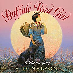 Buffalo Bird Girl - Westward Expansion Picture Books for Kids