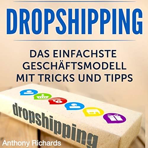 Dropshipping: Das Einfachste Geschäftsmodell mit Tipps und Tricks Titelbild