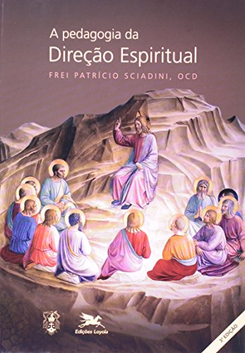 A pedagogia da direção espiritual
