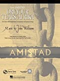 Dry your Tears, Afrika (From Amistad) - Concert Band - SET