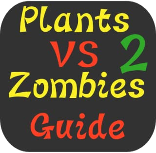 Guide & Tips of Plants vs Zombies 2