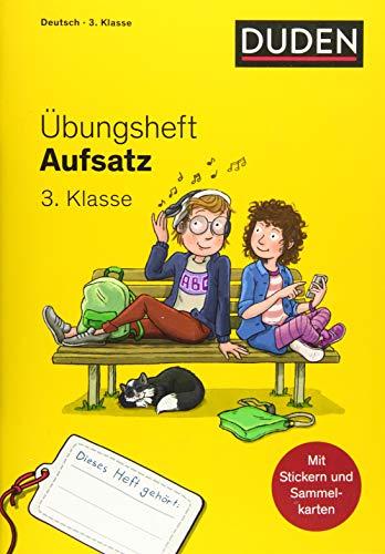 Übungsheft - Aufsatz 3.Klasse (Übungshefte Grundschule)