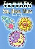 Glow-In-The-Dark Tattoos: Sun, Moon, Stars (Dover Tattoos)