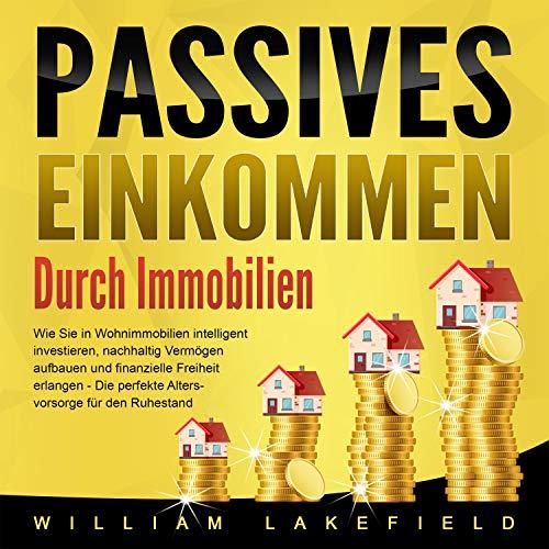 Passives Einkommen durch Immobilien cover art