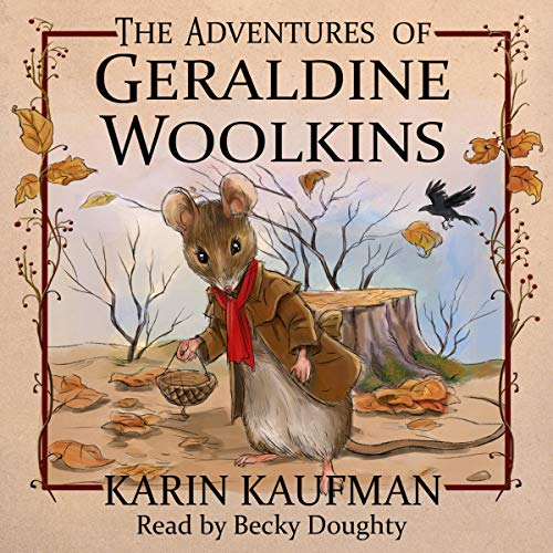 The Adventures of Geraldine Woolkins Audiobook By Karin Kaufman cover art