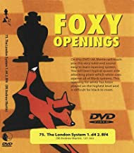 Foxy Openings # 75: The London System