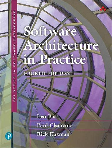 Software Architecture in Practice, 4th Edition Front Cover