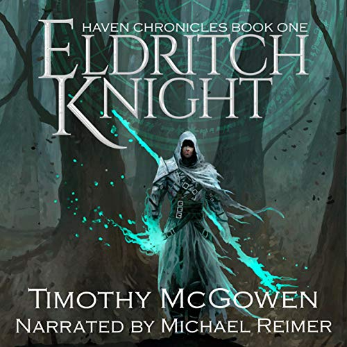 Eldritch Knight Audiobook By Timothy McGowen cover art
