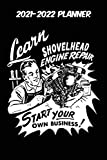 2021-2022 Planner - Learn Shovelhead Engine Repair Start Your Own Business: Vintage Retro Harley Davidson VTwin themed old styled super cool matte ... 115 pages of glorious gear head nostalgia.