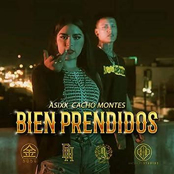 Bien Prendidos (feat. Asixx & Cacho Montes)