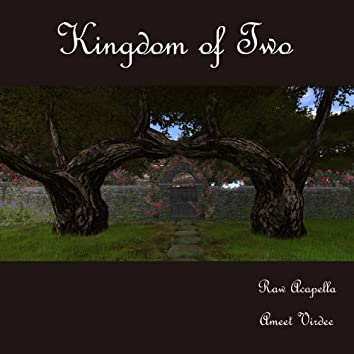 Kingdom of Two (Raw Acapella) - Single