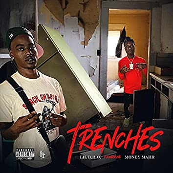Trenches (feat. MoneyMarr)