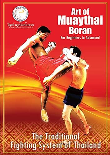 Art of Muaythai Boran: The Traditional...