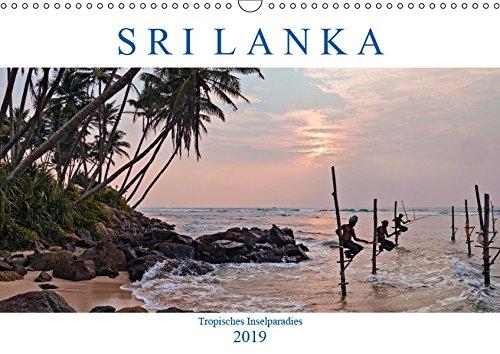 Sri Lanka, tropisches Inselparadies (Wandkalender 2019 DIN A3 quer): Endlose Strände mit Kokospalmen, historische Kultur und grüne Teeplantagen - Sri ... (Monatskalender, 14 Seiten ) (CALVENDO Orte)