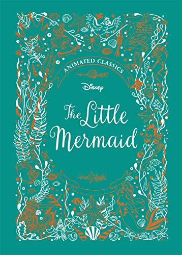 Little Mermaid (Disney Animated Classics): A deluxe gift book of the classic film - collect them all!