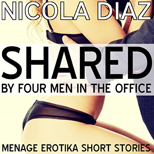 Shared by Four Men in the Office audiobook cover art