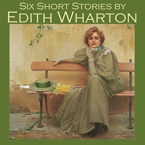 Six Short Stories by Edith Wharton audiobook cover art