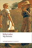My Antonia (Oxford World's Classics)