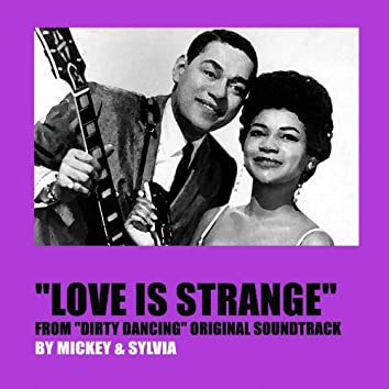 "Love Is Strange (From ""Dirty Dancing"" Original Soundtrack)"
